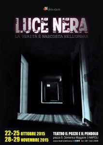 Luce nera - locandina 32x45 - 30 sett 15-2 3000.